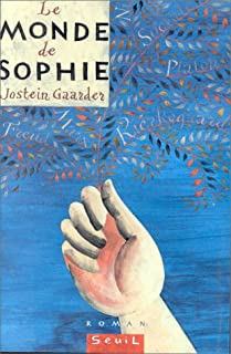 Le monde de Sophie : roman sur l'histoire de la philosophie, Gaarder, Jostein