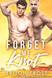 Forget Me Knot: An MM Mpreg Romance (Love in Knot Valley Book 1)