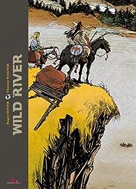 Wild River - Intégrale par Roger Seiter