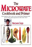 The Microwave Cookbook and Primer, Maryann Zepp, 0934672431