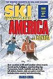 Ski Snowboard America & Canada: Top Winter Resorts in USA and Canada (Ski Snowboard America & Canada: Top Winter Resorts in USA & Canada)
