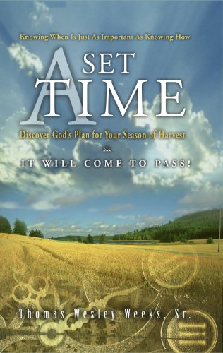 A Set Time Kindle Edition By Bishop Thomas W Weeks Sr Religion