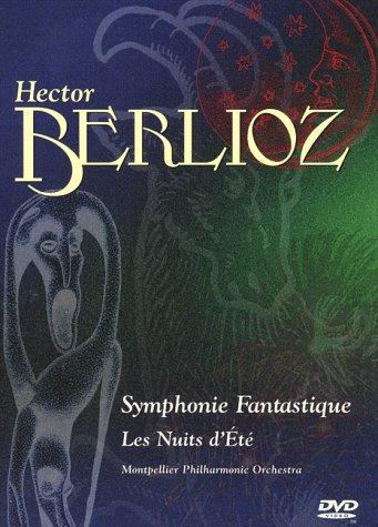 Hector Berlioz - Symphonie Fantastique & Les Nuits d'ete