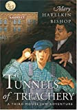 Tunnels of Treachery, Mary Harelkin Bishop, 1550502700