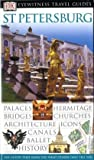 img - for St. Petersburg (DK Eyewitness Travel Guide) book / textbook / text book