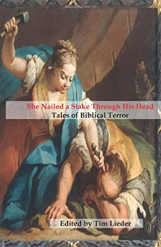 book cover of She Nailed a Stake Through His Head