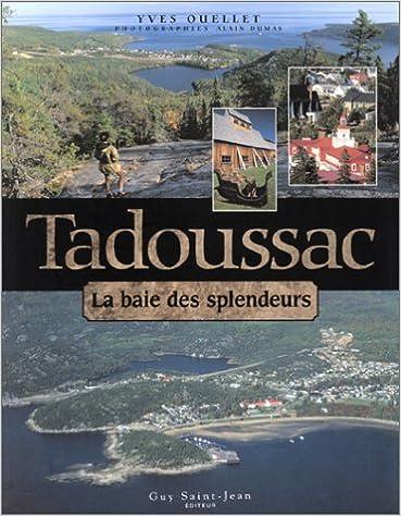 Livre Tadoussac : La Baie des splendeurs pdf epub