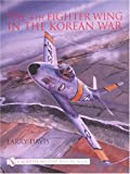 The 4th Fighter Wing: In the Korean War