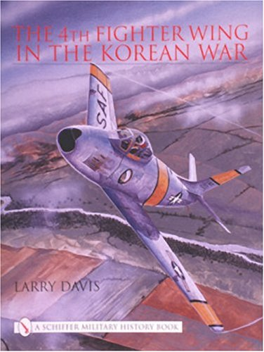 Sabre Jet Fighter - The 4th Fighter Wing: In the Korean War