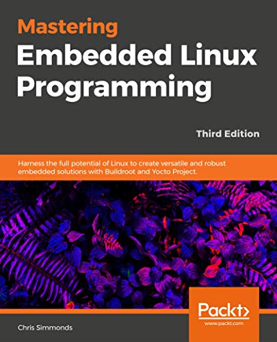 Best Embedded linux systems with the yocto project