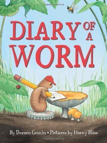 Diary of a Worm by Cronin, Doreen (2012)