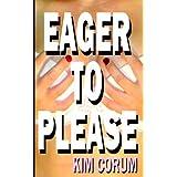 Eager to Pleaseby Kim Corum