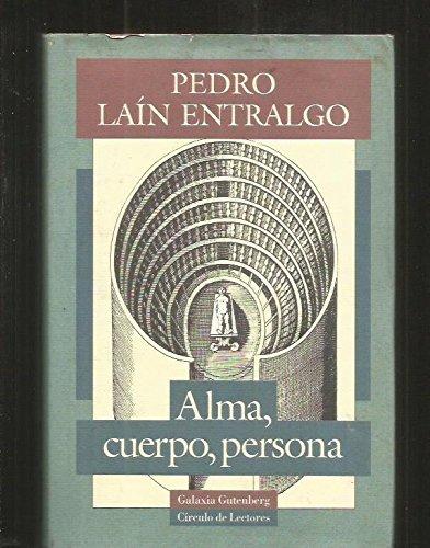 Alma Cuerpo Persona Libro Pedro Lain Entralgo Pdf Ocnagourphent