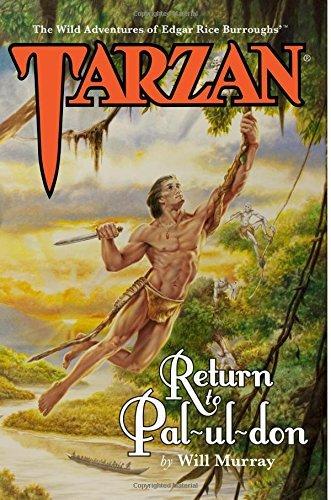 Tarzan: Return to Pal-ul-don: Volume 1 The Wild Adventures ...