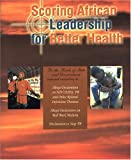 Scoring African Leadership for Better Health 9789211250916