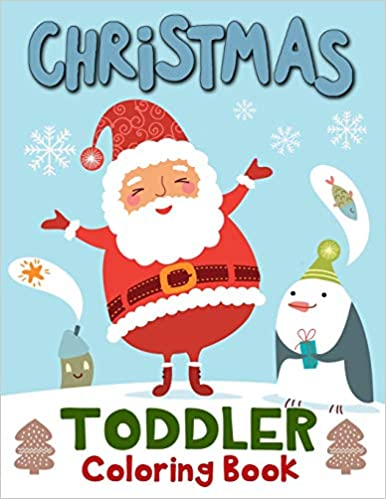 Christmas Toddler Coloring Book 60 Christmas Coloring Pages