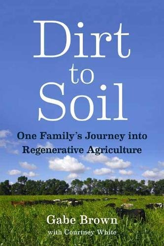 Download dirt to soil one familys journey into regenerative download dirt to soil one familys journey into regenerative agriculture pdf by gabe brown ebook free online khafidbooks453 fandeluxe Images