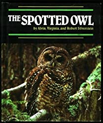 The Spotted Owl (Endangered in America)