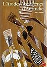 L'art des Aborigènes d'Australie par Caruana