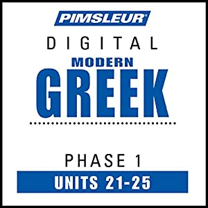 Greek (Modern) Phase 1, Unit 21-25 Audiobook