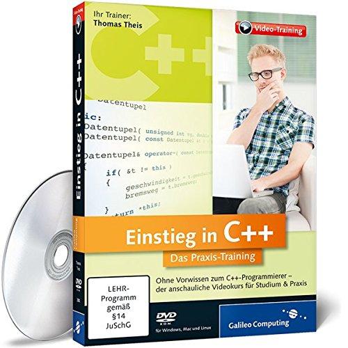 Einstieg in C++ - Das Praxis-Training (Galileo Computing)