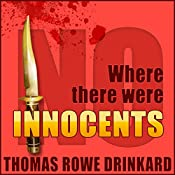 Where There Were No Innocents: Mack Brinson Series, Book 1 | Thomas Drinkard