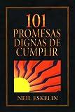 101 Promesas Dignas de Cumplir, Neil Eskelin, 0311461522