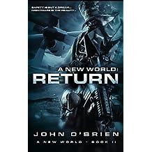 A New World: Return