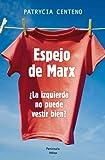 Espejo de Marx: ¿La izquierda no puede vestir bien? (ATALAYA)