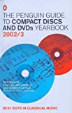 The Penguin Guide to Compact Discs and DVDs 2002/2003 (Penguin Reference Books)