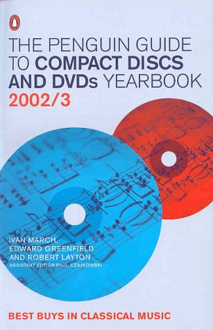 The Penguin Guide to Compact Discs and DVDs: Yearbook (2002/2003)