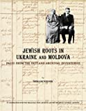 Jewish Roots in Ukraine and Moldova, Miriam Weiner, 0965650812