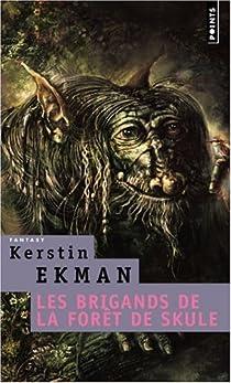 Les brigands de la forêt de Skule par Ekman