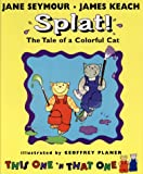 Splat!, Jane Seymour and James Keach, 0399233091