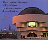 img - for The Canadian Museum of Civilization: Fifth Edition book / textbook / text book