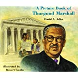 A Picture Book of Thurgood Marshall (Picture Book Biographies)