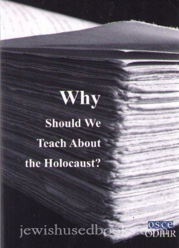Download Why Should We Teach About The Holocaust? PDF