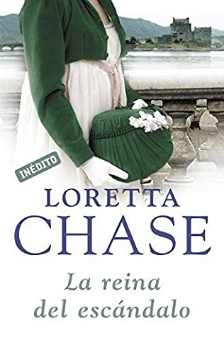 La reina del escandalo / Last Night's Scandal (Spanish Edition) by Loretta Lynda Chase (2011-09-01) (Loretta Chase Spanish Edition)