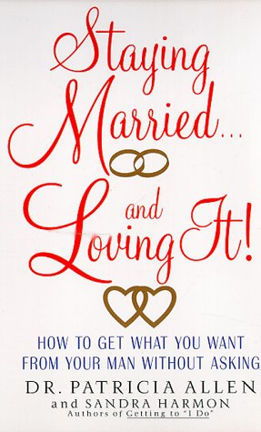Staying Married and Loving It by Avon Books