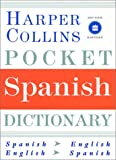 HarperCollins Pocket Spanish Dictionary, HarperCollins Publishers Ltd. Staff, 0060084510