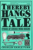 Thereby Hangs a Tale, Charles E. Funk, 006272049X