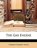 The Gas Engine, Forrest Robert Jones, 1146602006