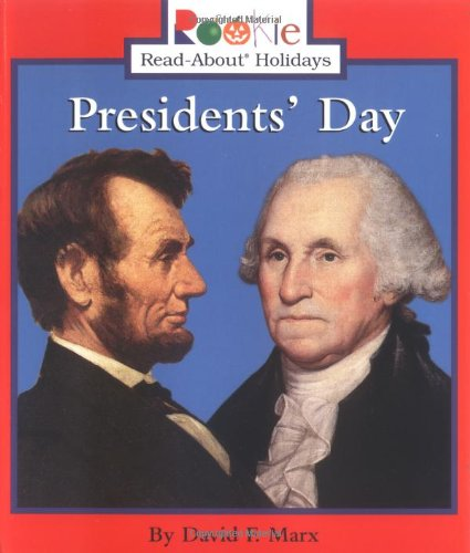 Presidents' Day (Rookie Read-About Holidays)