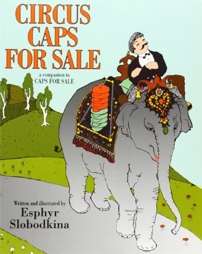 Pezzo the Pedlar and the Circus Elephant - Book #2 of the Caps for Sale
