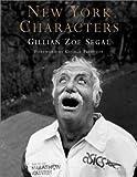 New York Characters, Gillian Zoe Segal, 0393041964