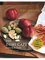 The Zuni Cafe Cookbook: A Compendium of Recipes and Cooking Lessons from San Francisco's Beloved Resturant