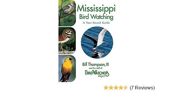 Mississippi Birdwatching Bill Thompson Iii Amazon Books