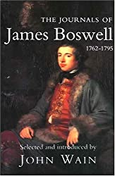 The Journals of James Boswell: 1762-1795