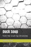 Duck Soup: from the Crack-Up Chronicles
