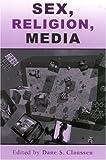 Sex, Religion, Media, Beverly J. Stratton, 0742515583